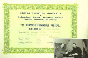 1) Primo premio ufficiale ricevuto del Presepe Meccanico di Baucina. Il premio sancisce la nascita del Presepe, ma la costruzione iniziò almeno 3 anni prima, intorno al 1963/64